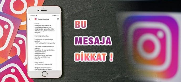 Bu Mesaja Dikkat! Instagram Telif Hakkı Dolandırıcılığı