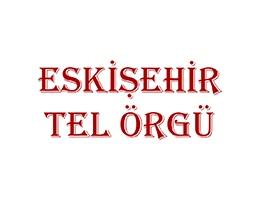 Eskişehir Tel Örgü